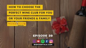 how to choose the perfect wine club
